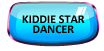 Kiddie Star Dancer